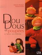 Couverture du livre « Doudous et poupées à faire soi-même » de Marianne Beauquin et Francisca Jacobs aux éditions Le Temps Apprivoise