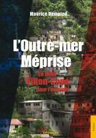Couverture du livre « L'outremer meprisee » de Dampied Maurice aux éditions Jets D'encre