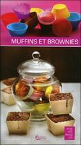 Couverture du livre « Muffins et brownies » de Catherine Della Guardia et Blandine Averill aux éditions Saep