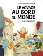 Couverture du livre « Le voyage au bord du monde » de Barroux et Sylvie Neeman aux éditions Mango