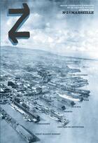 Couverture du livre « REVUE Z T.2 ; Marseille I ; serrage de villes et boulons de culture » de Collectif aux éditions Agone