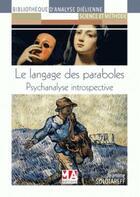 Couverture du livre « Psychanalyse introspective : le langage des paraboles » de Jeanine Solotareff aux éditions Ma