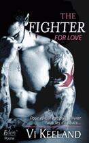 Couverture du livre « The fighter for love » de Vi Keeland aux éditions City