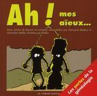 Couverture du livre « Ah ! mes aïeux... les perles de la généalogie » de Rodary aux éditions Le Verger