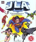 Couverture du livre « JLA ; l'encyclopédie de la ligue de justice » de Scott Beatty aux éditions Semic