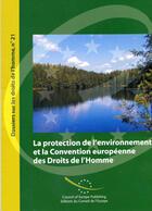 Couverture du livre « La Protection De L'Environnement Et La Convention Europeenne Des Droits De L'Homme » de Collectif aux éditions Conseil De L'europe