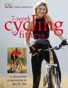 Couverture du livre « 7-Week Cycling For Fitness » de Chris Sidwells aux éditions Dorling Kindersley