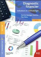 Couverture du livre « Diagnostic financier ; indicateurs et méthodologie » de May Helou aux éditions Hachette Education