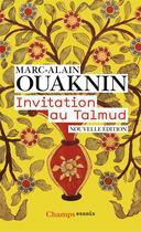 Couverture du livre « Invitation au talmud » de Marc-Alain Ouaknin aux éditions Flammarion