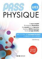 Couverture du livre « PASS UE3 ; physique » de Salah Belazreg aux éditions Ediscience