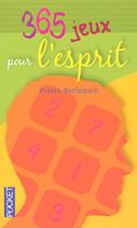 Couverture du livre « 365 jeux pour l'esprit » de Pierre Berloquin aux éditions Pocket