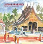 Couverture du livre « Luang Prabang ; perle du Laos / Gem of Laos » de Francis Engelmann et Vincent Besancon aux éditions Magellan Et Cie