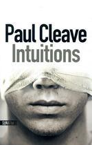 Couverture du livre « Intuitions » de Paul Cleave aux éditions Sonatine