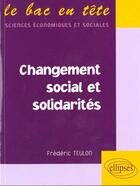 Couverture du livre « Changement Social Et Solidarites » de Teulon aux éditions Ellipses Marketing