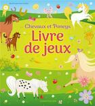 Couverture du livre « Livre de jeux - chevaux et poneys » de Collectif aux éditions Chantecler