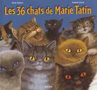 Couverture du livre « Les 36 Chats De Marie Tatin » de Sylvie Chausse et Francois Crozat aux éditions Milan