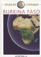 Couverture du livre « Burkina Faso ; atlas de l'Afrique » de Danielle Ben Yahmed aux éditions Jaguar