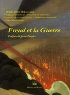 Couverture du livre « Freud et la guerre » de Marlene Belilos aux éditions Michel De Maule