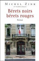 Couverture du livre « Bérets noirs, bérets rouges » de Michel Zink aux éditions Fallois