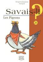 Couverture du livre « SAVAIS-TU ? T.26 ; les pigeons » de Bergeron/Quintin aux éditions Michel Quintin