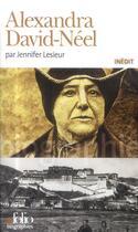 Couverture du livre « Alexandra David-Néel » de Jennifer Lesieur aux éditions Gallimard