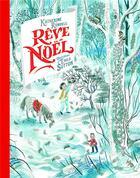 Couverture du livre « Rêve de Noël » de Emily Sutton et Katherine Rundell aux éditions Gallimard-jeunesse