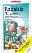 Couverture du livre « Gargantua ; 1re ; programme nouveau bac 2022 » de Francois Rabelais aux éditions Flammarion