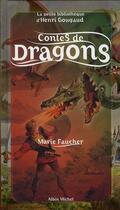 Couverture du livre « Contes de dragons » de Marie Faucher aux éditions Albin Michel