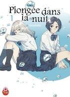 Couverture du livre « Plongée dans la nuit T.1 » de Goumoto aux éditions Taifu Comics
