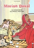 Couverture du livre « Marion Duval T.8 ; la vengeance du prince Melkar » de Yvan Pommaux aux éditions Bd Kids