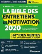 Couverture du livre « La bible des entretiens de motivation (édition 2020) » de Franck Attelan et Fabrice Carlier aux éditions Studyrama