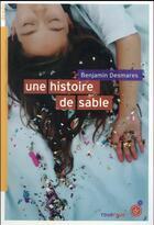 Couverture du livre « Une histoire de sable » de Benjamin Desmares aux éditions Rouergue