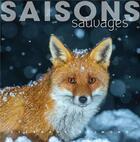 Couverture du livre « Saisons sauvages » de Stephane Raimond aux éditions Omniscience