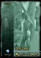 Couverture du livre « Marelle d'ombres » de Denis Labbe aux éditions Argemmios