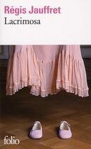 Couverture du livre « Lacrimosa » de Regis Jauffret aux éditions Gallimard