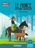 Couverture du livre « Le prince devenu mouche » de Eric Simard aux éditions Magnard