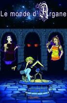 Couverture du livre « Le Monde d'Argane » de Gwen Le Tallec aux éditions Edilivre-aparis