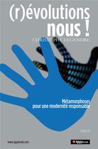 Couverture du livre « (r)évolutions nous ! » de Christophe Legendre aux éditions Iggybook