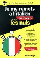 Couverture du livre « Je me remets à l'italien en 2 mois ! pour les nuls » de Marc Lesage aux éditions First