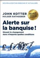 Couverture du livre « Alerte sur la banquise 2e edition » de John Kotter aux éditions Pearson
