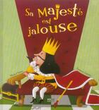 Couverture du livre « Sa Majeste Est Jalouse » de Virginie Guerin et Michel Sabas aux éditions Milan