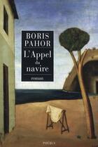 Couverture du livre « L'appel du navire » de Boris Pahor aux éditions Phebus