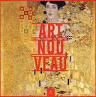Couverture du livre « Art nouveau » de Angela Sanna et Violetta Fatina aux éditions Place Des Victoires