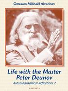 Couverture du livre « Life with the Master Peter Deunov » de Omraam Mikhael Aivanhov aux éditions Prosveta