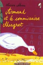 Couverture du livre « Armand Et Le Commissaire Magret » de Olivier Mau aux éditions Syros