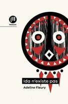 Couverture du livre « Ida n'existe pas » de Adeline Fleury aux éditions Francois Bourin