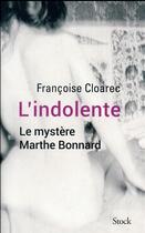 Couverture du livre « L'indolente » de Francoise Cloarec aux éditions Stock