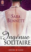 Couverture du livre « L'ingénue solitaire » de Sara Bennett aux éditions J'ai Lu