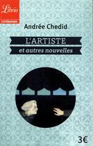 Couverture du livre « L'artiste et autres nouvelles » de Andree Chedid aux éditions J'ai Lu