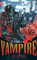 Couverture du livre « Dossiers Vampire ; Liste De Sang » de P.N. Elrod aux éditions J'ai Lu